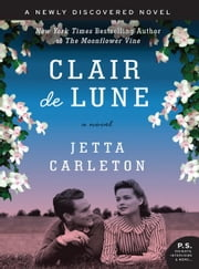 Clair de Lune - A Novel ebook by Jetta Carleton