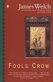 Fools Crow ebook by James Welch
