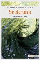 Seekrank ebook by Manfred Megerle, Ulrich Megerle