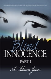 Blind Innocence ebook by A. Adams Jones