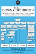 The Best of Down Goes Brown ebook by Sean McIndoe