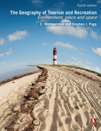 The geography of tourism and recreation ebook by stephen j page the geography of tourism and recreation environment place and space ebook by stephen j fandeluxe Gallery