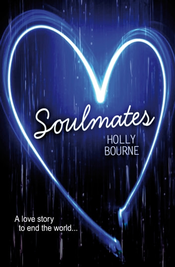 Soulmates ebook by Holly Bourne