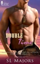 Double Time ebook by SL Majors