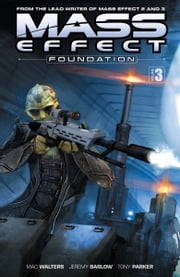 Mass Effect: Foundation Volume 3 ebook by Mac Walters