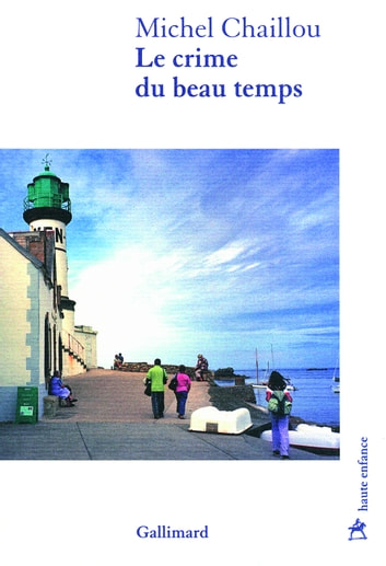 Le crime du beau temps ebook by Michel Chaillou