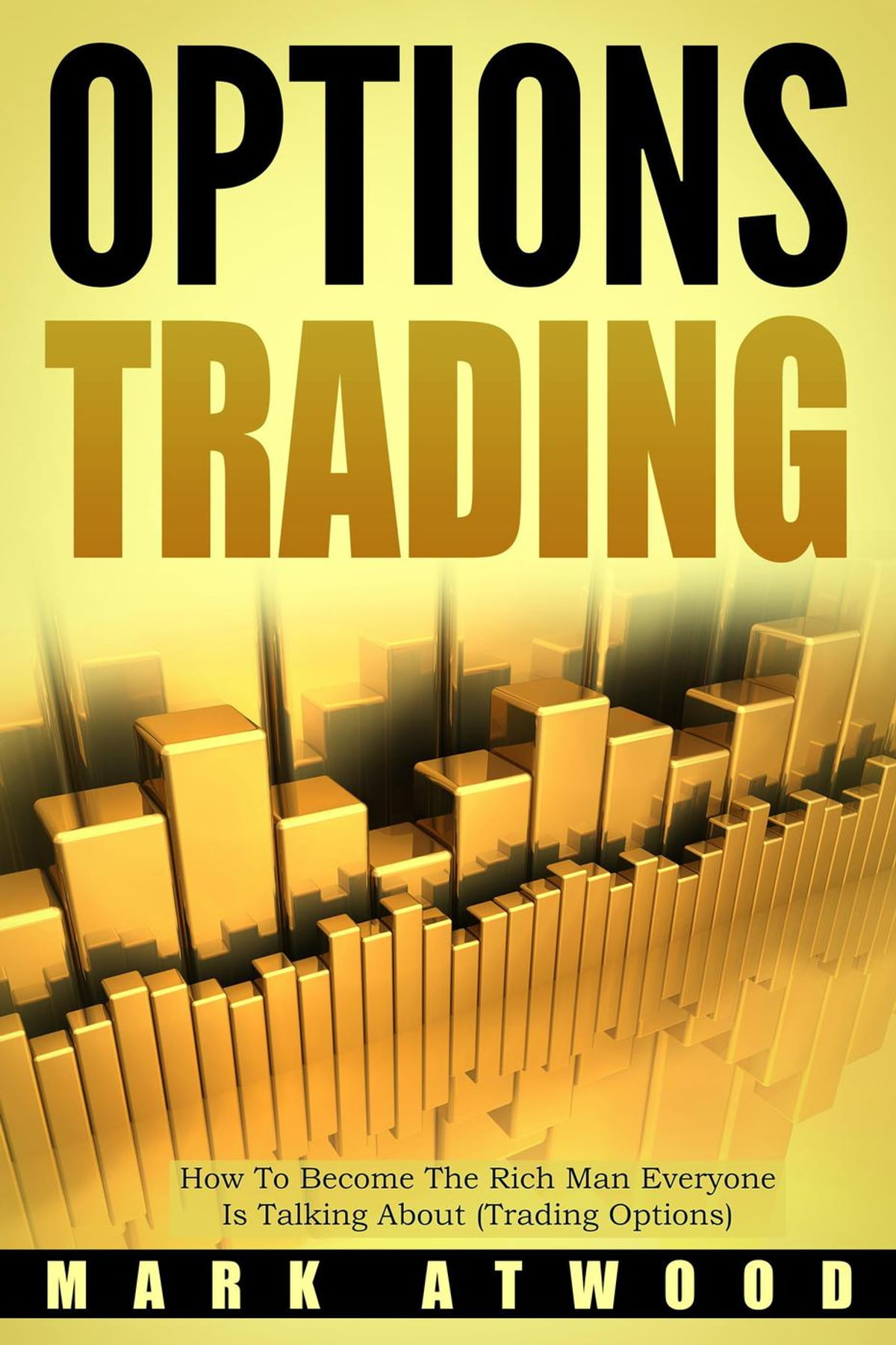 How to become rich trading options