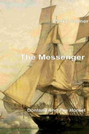 The Messenger: Donland and the Hornet ebook by Perry Comer