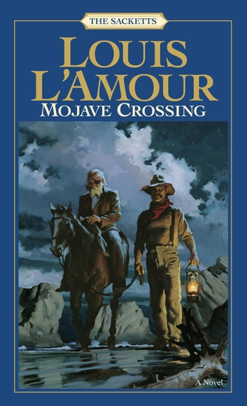Mojave Crossing ebook by Louis L'Amour