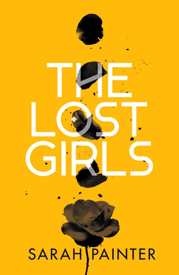 The Lost Girls eBook by Sarah Painter