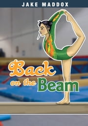 Back on the Beam ebook by Jake Maddox,Tuesday Mourning