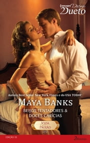 Vida & Paixão 2 de 2 ebook by Maya Banks