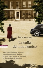 La culla del mio nemico ebook by Sara Young