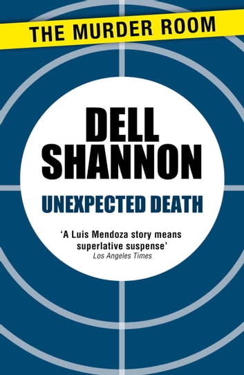 Unexpected Death ebook by Dell Shannon