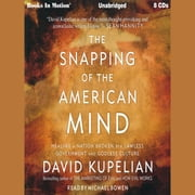 The Snapping of the American Mind audiobook by David Kupelian