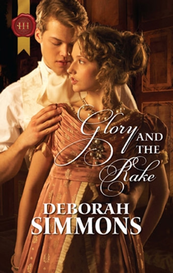 Glory and the rake ebook by deborah simmons 9781459219571 glory and the rake ebook by deborah simmons fandeluxe PDF
