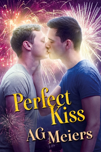 Perfect Kiss ebook by AG Meiers