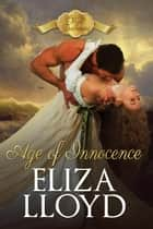 Age of Innocence - Mad Duchesses, #3 ebook by