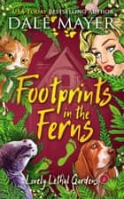 Footprints in the Ferns ebook by Dale Mayer