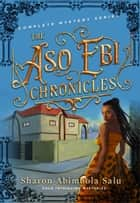 The Aso Ebi Chronicles African Romance Mystery Box Set (Books 1 - 4) - Complete Mystery Series ebook by Sharon Abimbola Salu