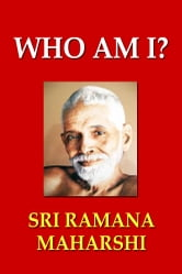 Who Am I? ebook by Sri Ramana Maharshi