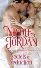 Secrets of Seduction ebook by Nicole Jordan