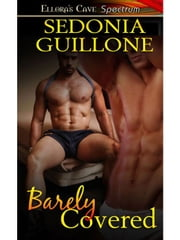 Barely Covered ebook by Sedonia Guillone