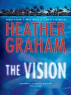 The Vision (Mills & Boon M&B) ebook by Heather Graham