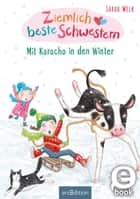 Ziemlich beste Schwestern - Mit Karacho in den Winter ebook by Sarah Welk, Sharon Harmer