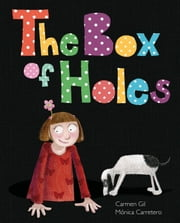 The Box of Holes ebook by Carmen Gil,Mónica Carretero