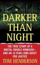 Darker than Night ebook by Tom Henderson