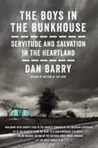 The Boys in the Bunkhouse ebook by Dan Barry