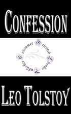 Confession ebook by Leo Tolstoy