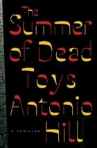 The Summer of Dead Toys ebook by Antonio Hill