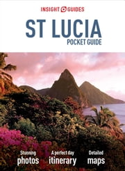 Insight Guides: Pocket St Lucia ebook by Insight Guides