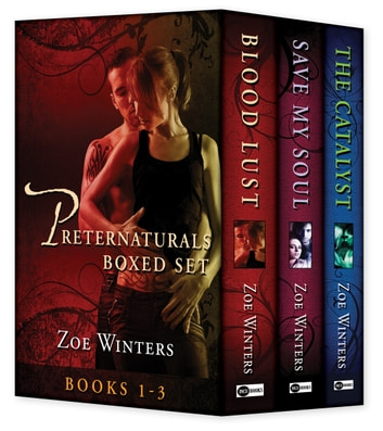Preternaturals Boxed Set (Books 1-3) ebook by Zoe Winters