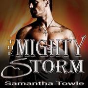 The Mighty Storm audiobook by Samantha Towle