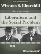Liberalism and the Social Problem ebook by Winston S. Churchill