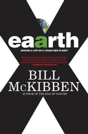 Eaarth - Making a Life on a Tough New Planet ebook by Kobo.Web.Store.Products.Fields.ContributorFieldViewModel