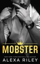 Mobster ebook by Alexa Riley