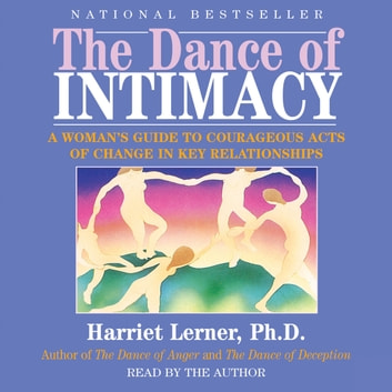 The Dance Of Intimacy Audiobook By Harriet Lerner 9780060774141