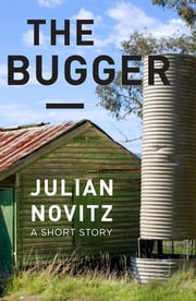 The Bugger ebook by Julian Novitz