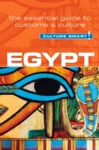 Egypt - Culture Smart! ebook by Jailan Zayan