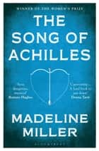 The Song of Achilles ebook by