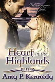 Heart in the Highlands - Highland Hope & Highland Dream ebook by Amy P. Kennedy, Amie K. Andrews