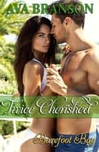 Twice Cherished ebook by Ava Branson