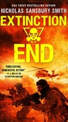 Extinction End ebook by Nicholas Sansbury Smith