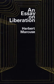 An Essay on Liberation ebook by Herbert Marcuse