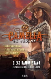Camelia la Texana ebook by Diego Ramón Bravo