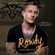 Rowdy - A Marked Men Novel audiobook by Jay Crownover